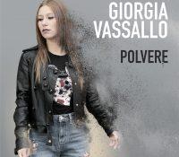 """Esce oggi """"Polvere"""" il primo singolo di """"Giorgia Vassallo"""""""